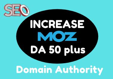 increase moz da domain authority 50 plus