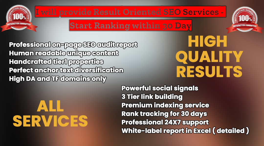 I will provide Result Oriented SEO Services - Start Ranking within 30 Days