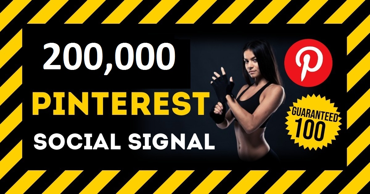 HQ Service 200,000 Pinterest Social Signal PBN Backlink Share Bookmarks Important Google Ranking