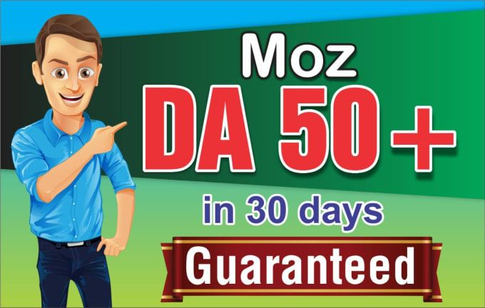 I will increase domain authority moz da pa 0 to 50 plus in 28