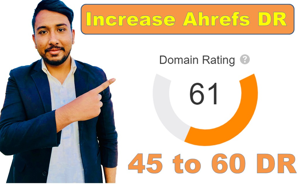 I will increase ahrefs DR up to 50 plus