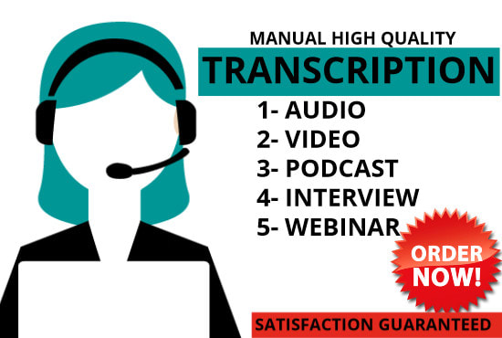 I will transcribe audio and do your video transcription
