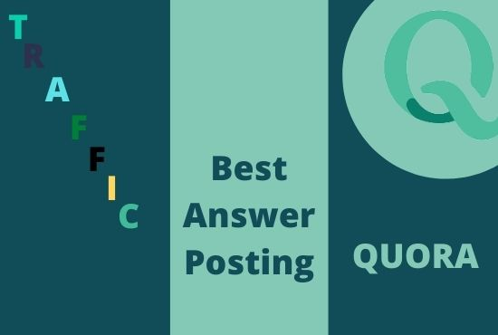 I will give you high position 30 Quora answer