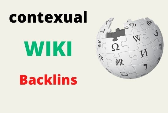 100+ High Quality and guranteed Wiki articles contextual backlinks for your higher ranking