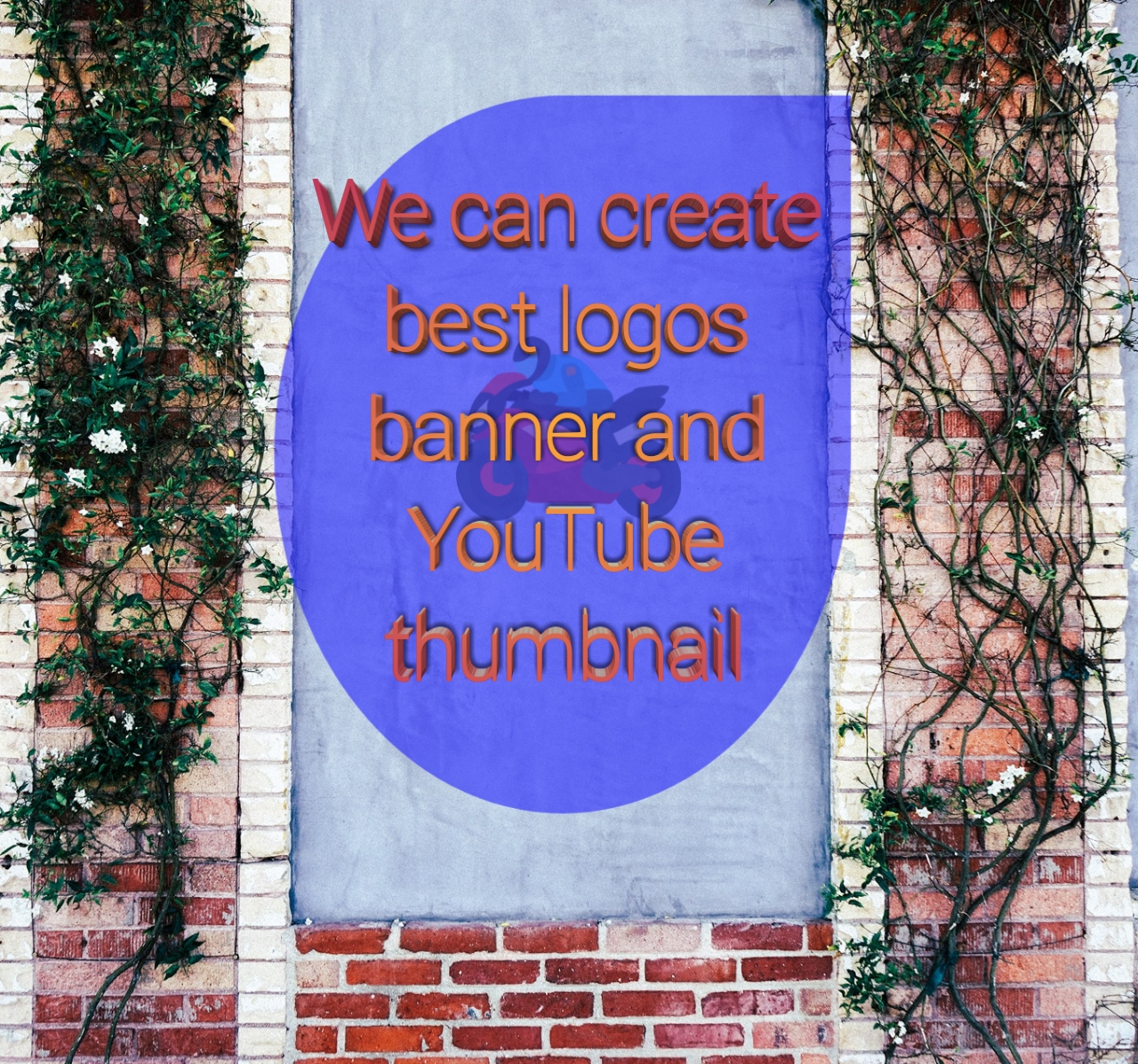 We can create best logos banner and YouTube thumbnail. With your given concept and our creativity.