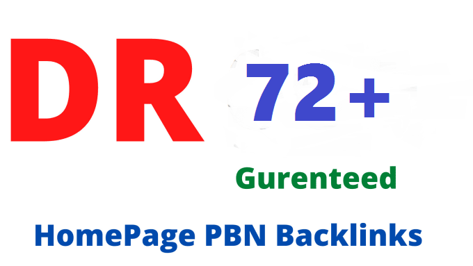 Get 5 DR 72+ High Quality Homepage PBN Backlinks