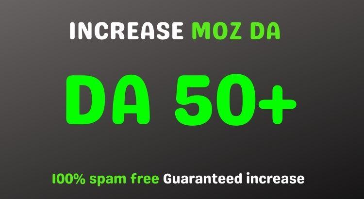 I will increase da domain authority 50 plus