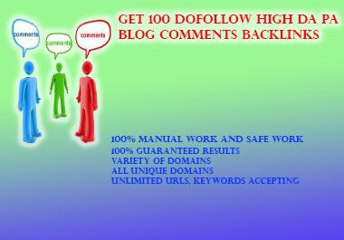 GET 100 DoFollow High DA PA Blog Comments Backlinks