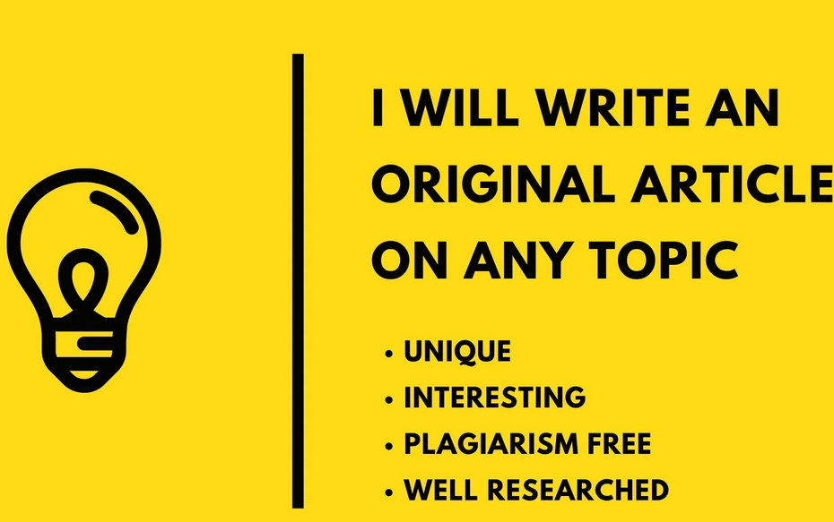 I will write an original article on any topic