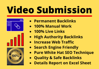 Live 60 Video Submissions on High Authority Video Sharing Site Manually Permanent Backlinks