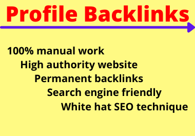20 Profile Backlinks High Authority Permanent Manual natural link building