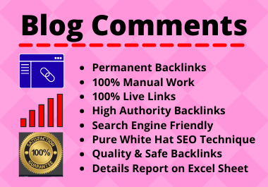 125 Blog Comments High Quality Manual Permanent Backlink