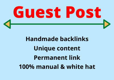 Write and Publish 10 Guest Posts high Authority Unique content permanent backlinks