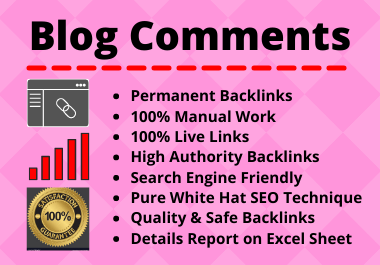 30 Blog Comments High Quality Manual Permanent Backlink