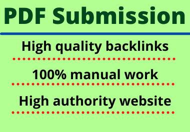 20 PDF Submission Different website Manual No spam Permanent post Complete link building