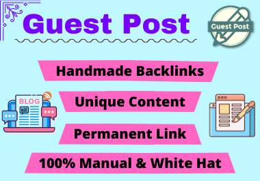 10 Guest Post High authority website unique content boost your traffic