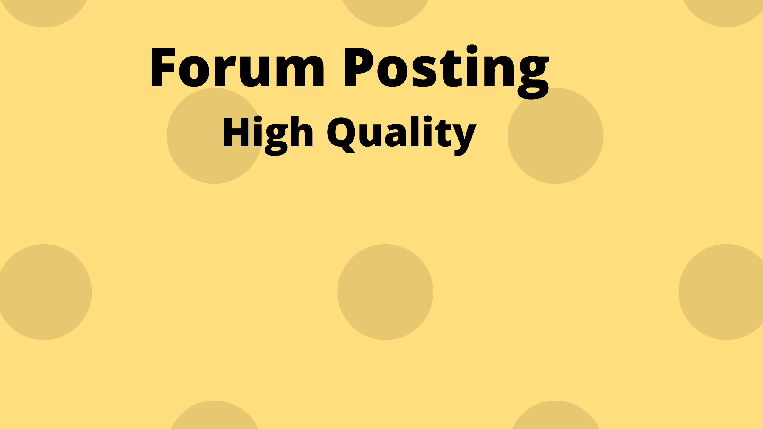 I Will provide 10 HQ Forum posting for your website
