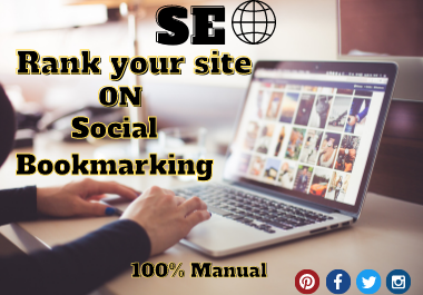 The best quality 300 Social Bookmarking for Ranking your Site.