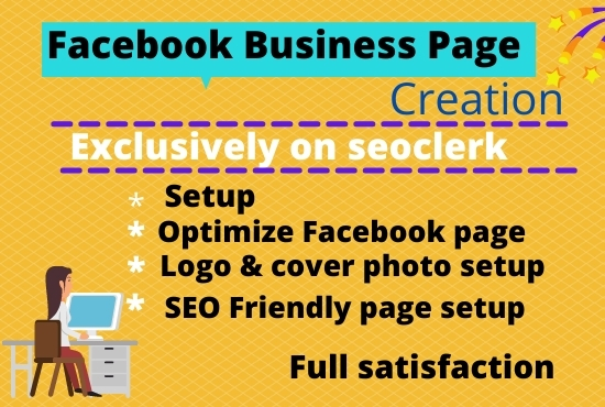 I will create Facebook business page setup,  manage and optimization and SEO optimized