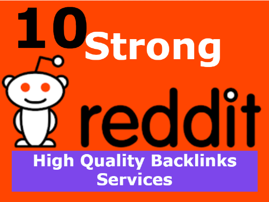 I will do 10 high quality reddit backlinks manually