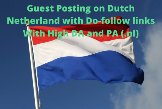 Guest Post on Dutch Netherland News Sites With Do-follow links DA 50+
