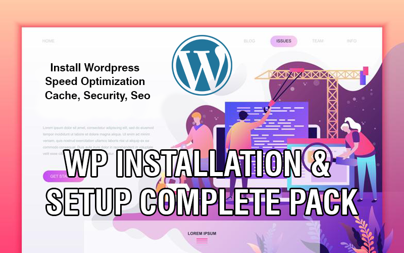 Do Setup,  Speed Optimization,  Security,  Seo Wordpress Complete Pack