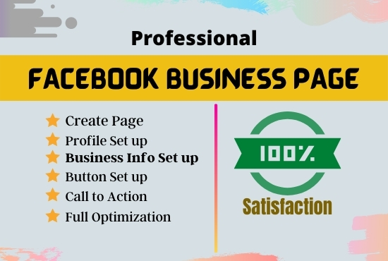 I will create,  set up professional and SEO optimize Facebook Business Page