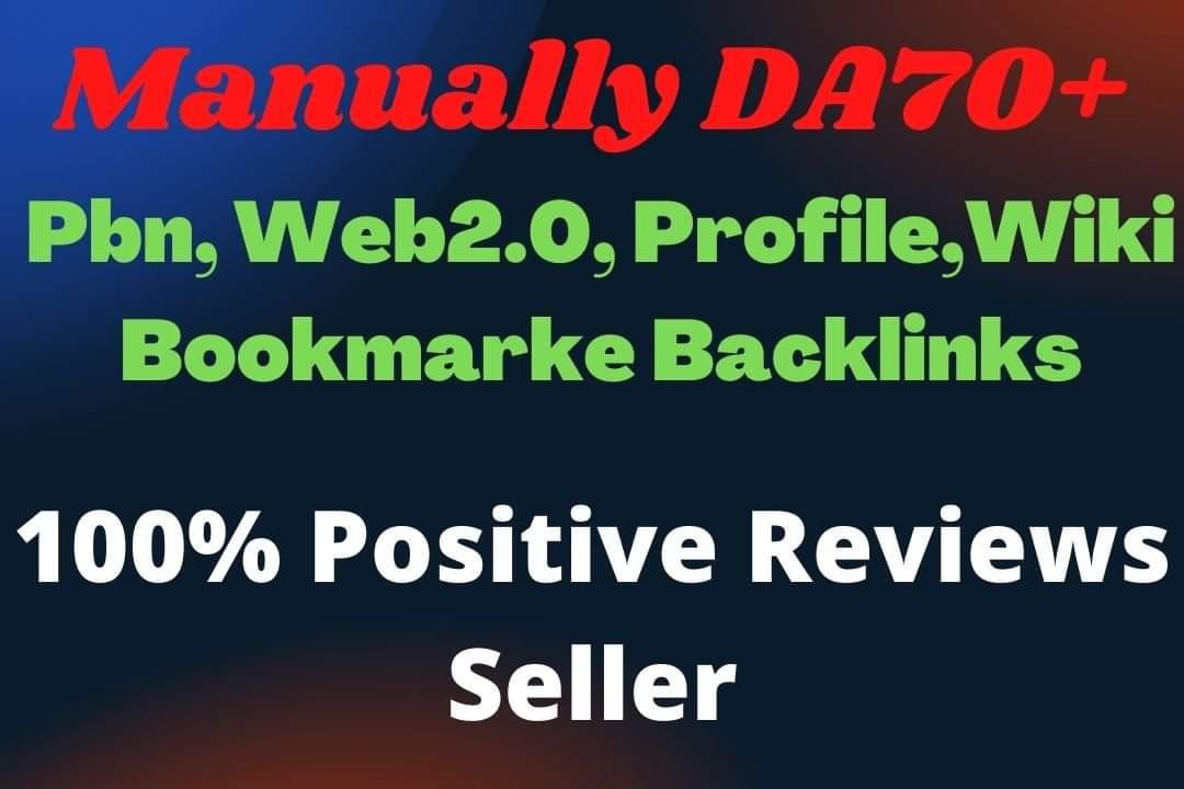 Build,  300 High Quality DA70+ PBN,  Web2.0,  profile Backlinks,  To Website Improving