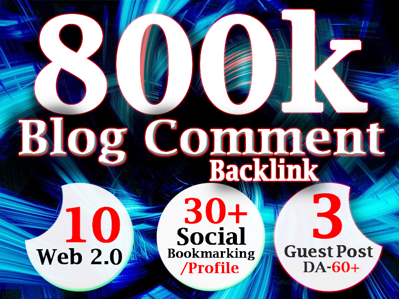 high authority 800k dofollow blog comments backlinks with gsa and extra backli for faster link juice