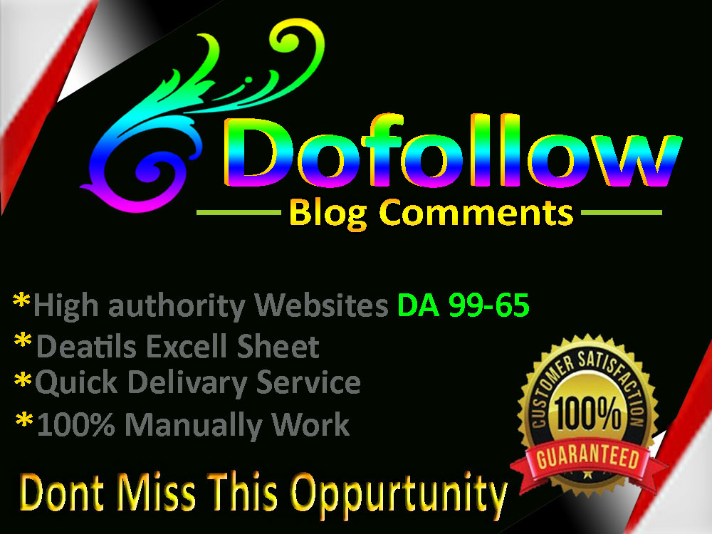 I Will Provide 100 Dofoll0w Blog Comments On High Authority DA PA Web Sites