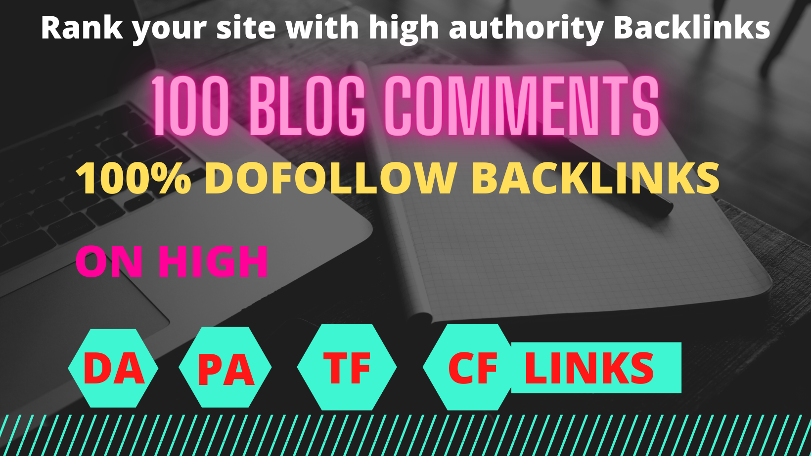 Build 100 High Quality Dofollow Blog comments Backlinks