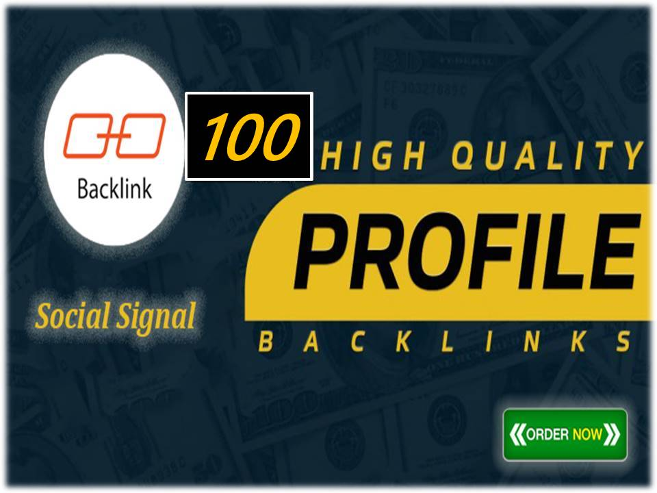 I will create 100 high quality profile seo link building backlinks for high da pr
