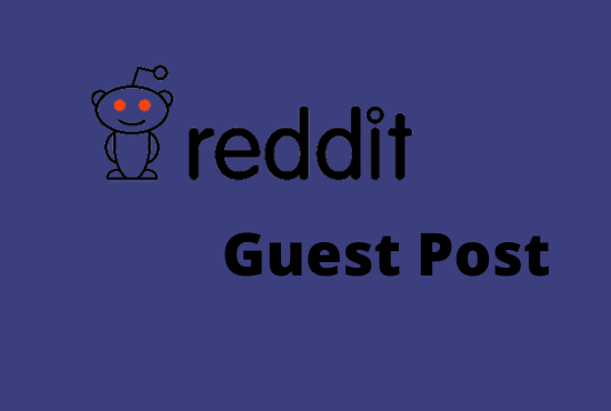 Promote your site with 10 high quality Reddit guest post