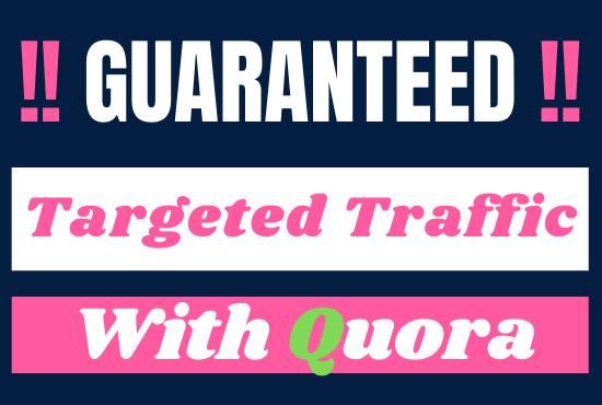 Guaranted targeted traffic with 10 quora answers