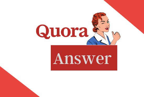 I Will Create 100 Niche Relevant QUORA answer with Quality Backlinks