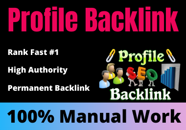 20 Profile Backlinks high authority Permanent link building Manual works