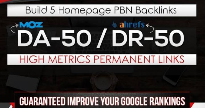 Publish 5 High Quality DR 55+ / DA 55+ Homepage PBN Backlinks To Skyrocket you SERP