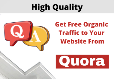 Promote your Website with 8 Quora Answers in targeted Traffic Guaranteed