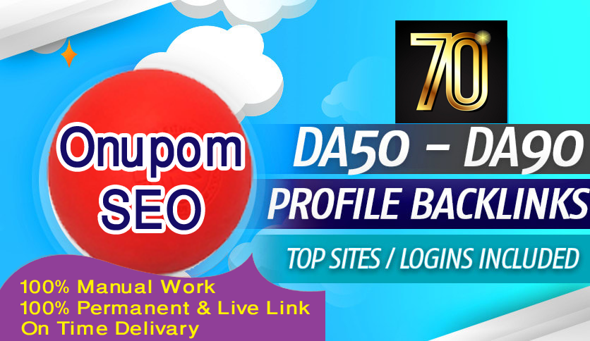 I will provide 70 high authority manually profile backlinks