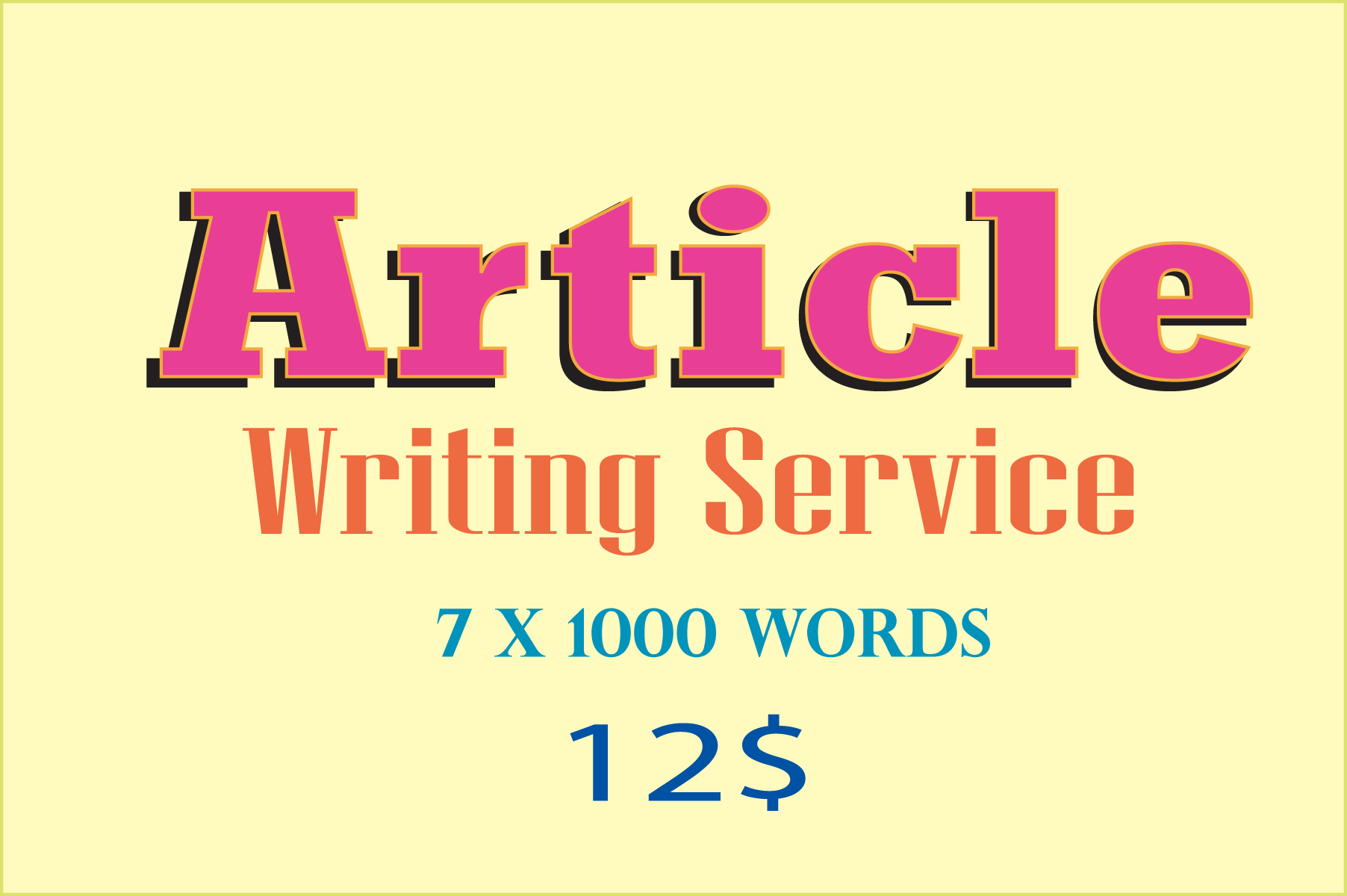 7 × 1000 words article writing service in any niche