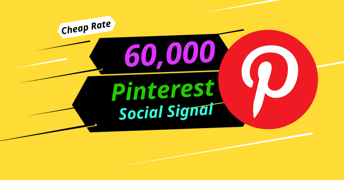 Best Offer 60,000 Pinterest Social Signal Share Manually Service HQ SEO Backlink Bookmark Important