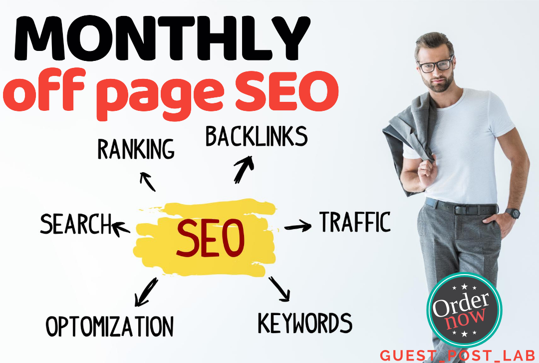 I will do Monthly off page SEO service with white hat High quality Backlinks