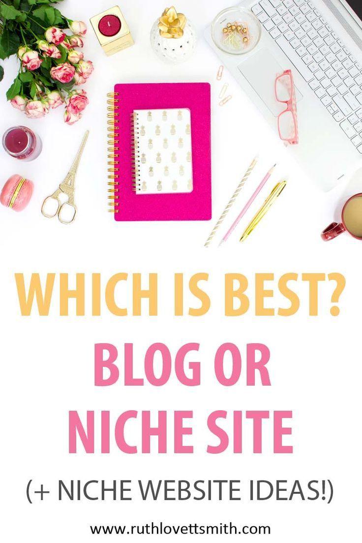Blog or niche site +niche website ideas
