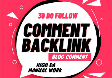 30 niche relevant blog commenting high DA manual comment backlinks