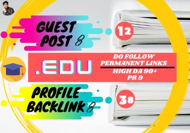 12 High DA EDU Guest Posting + 38 Pr9 Edu Profile Backlinks
