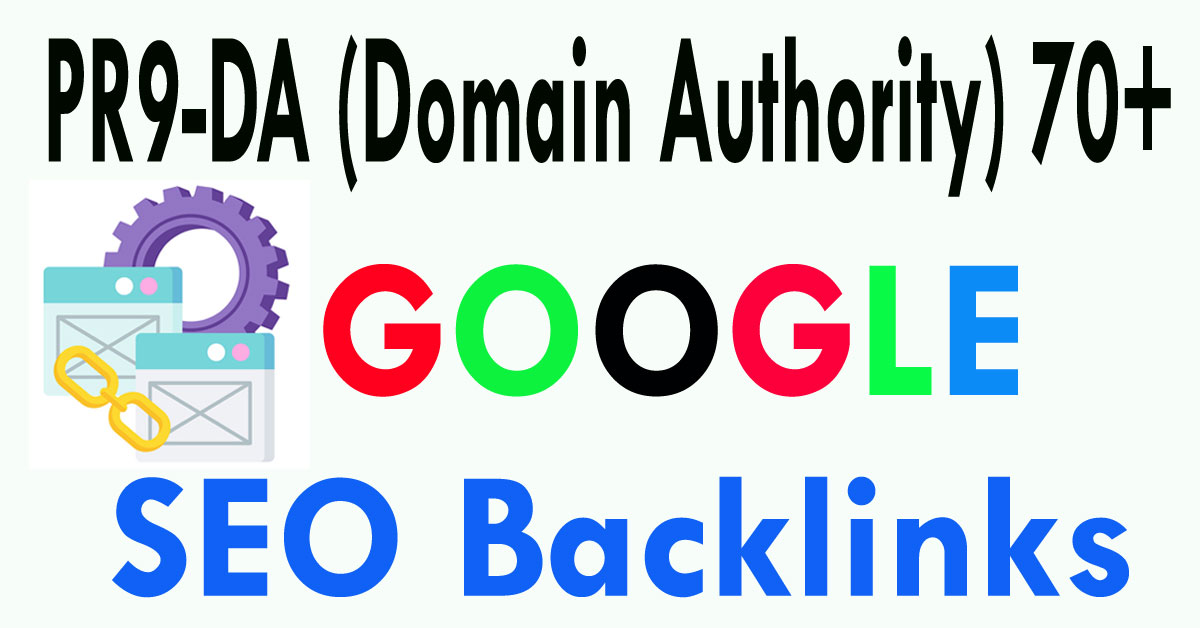 Get your site on google top with 50 PR9-DA 70+
