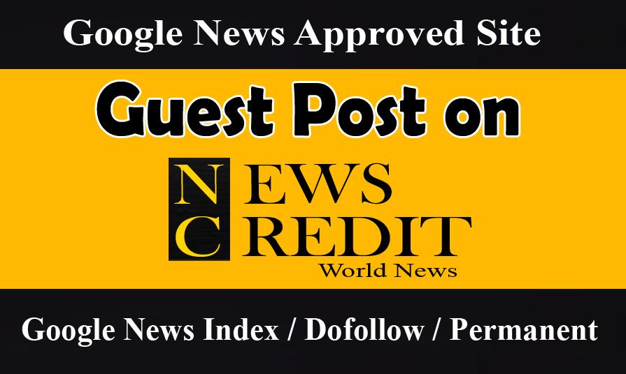 Publish Guest Post on DA 55 Google News Approved Website
