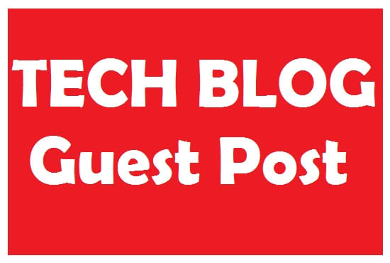 I will do guest post on tech blog