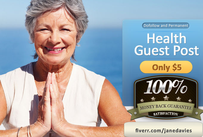I will do health guest post in my da32 blog