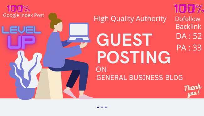 I will publish guest post on DA 52 general business blog